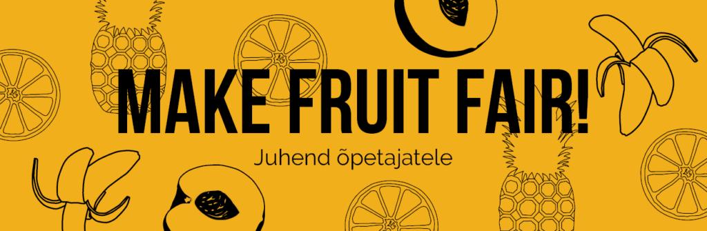 Make Fruit Fair banner